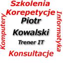 Piotr Kowalski - Trener IT Szczecin i okolice