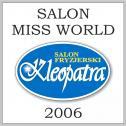 Fryzjer  MISS WORLD 2006 - KLEOPATRA Salon Fryzjerski Toruń i okolice