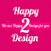 Happy 2 Design