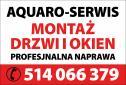 NAPRAWIAMY CAŁĄ STOLARKĘ - AQUARO-SERWIS Łódź i okolice
